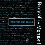 Biografii, Memorii: Heinrich von Kleist