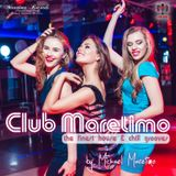 Club Maretimo - Broadcast 07 - the finest house & chill grooves in the mix