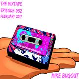 The Mixtape Episode 032 (February 2017)
