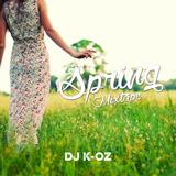 Dj K-oz - Spring Mixtape 2017