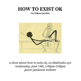 How To Exist OK (Ep.5)