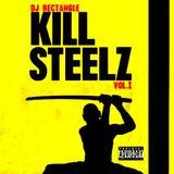 Dj Rectangle - Kill Steelz Vol. 1