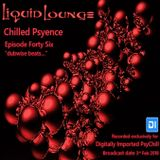 Liquid Lounge - Chilled Psyence (Episode Forty Six) Digitally Imported Psychill February 2018