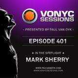Paul van Dyk's VONYC Sessions 401 - Mark Sherry