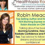 Robin Meade HLN News Anchor Shares Tips for Boosting Self Confidence with Bonnie Mechelle