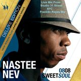 Soulful House Mix (0808 Sweetsoul Nastee Nev Feat.Various Art.Mix By Franklin Reyes