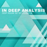 In Deep Analysis | Deep House Set