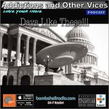 Addictions and Other Vices 363 - Days Like These!!! 01/30/2017