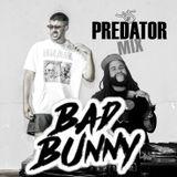 Dj Predator - Bad Bunny Mega Mix (DIRTY)