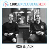 Rob & Jack - 1001Tracklists Exclusive Mix