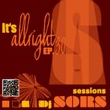 It's All Right Sessions EP30