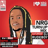 Dj Rudeboy - NRG Turn Up Mixx Set 1 1