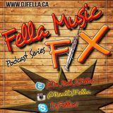 FELLA MUSIC FIX DANCEHALL PODCAST VOL 2