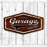 Cascais Garage - Emissão 33 - 9 Dezembro 2016