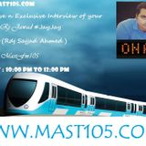 Live n Exclusive Interview of #Jay_Jay With me #Rdj_Sajjad At #Mast105 Dec 29 2014