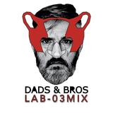 DADSANDBROS LAB-03 MIX