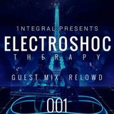 ElectroSHOCtherapy #001 *Guest Mix by Relowd*