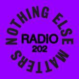 Danny Howard Presents...Nothing Else Matters Radio #202