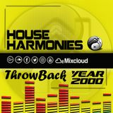 House Harmonies Throwback Year 2000