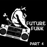 Future Funk - Duby Breaks and Funky Shakes PART 4