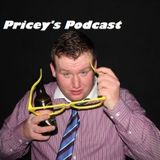 Pricey's Podcast- Monday 6th January 2014