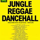 WELCOME INNA DI JUNGLE! (Jungle\Ragga Mixtape)
