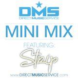 DMS MINI MIX WEEK #120 DJ STRIP