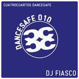 Dancesafe / DJ Fiasco / 010