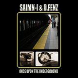 Saimn-I & D.Fenz - Once Upon The Underground