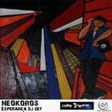 Neokoros - Esperança DJ Set [Chase Mix 13]