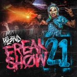 Freak Show Podcast Vol. 21
