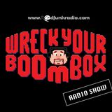 DJ Ed Funk @ Wreck Your Boombox (Hip Hop & Rnb edition)
