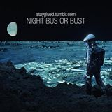 Night Bus Or Bust