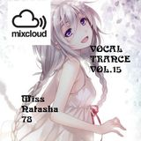 Vocal Trance Vol. 15 Miss Natasha78