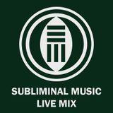 Subliminal Music - Live Mix 002 - Kensei