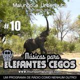 Músicas Para Elefantes Cegos #10 - Alimentação