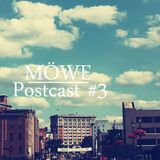 Möwe Postcast #3