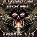 [DJ Ramteam] Tech Mag Episode #13 [Ramteam Radio]