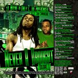 LIl Wayne & Chilly C. the Paperchaser - Never a Drought Volume 1