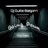 Dj Guille Baigorri - Going Down