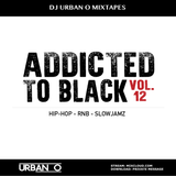 DJ Urban O - Addicted To Black Vol. 12 (2015)