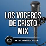 Los Voceros de Cristo Mix