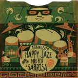 Happy Jazz Mix for Sabrosa by Adrian Leach