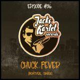 JKR036 Podkast with Chuck Fever