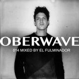 El Fulminador — Oberwave Mix 014