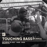 Touching Bass: For Menelik - 27th July 2019