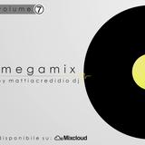 Megamix _ VOLUME. 7 [Aprile 2015] By Mattia Credidio DJ