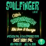 Sweet Daddy Soul - Northern Soul & R&B Stompers (Set 1) - Otto's Shrunken Head - NYC - July 14, 2018