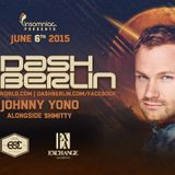 Dash Berlin - Live @ Exchange LA (Los Angeles) - 06.06.2015