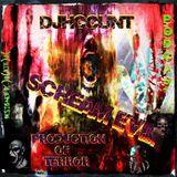 DJHCCUNT- SCREAM EVIL! PRODUCTION PODCAST